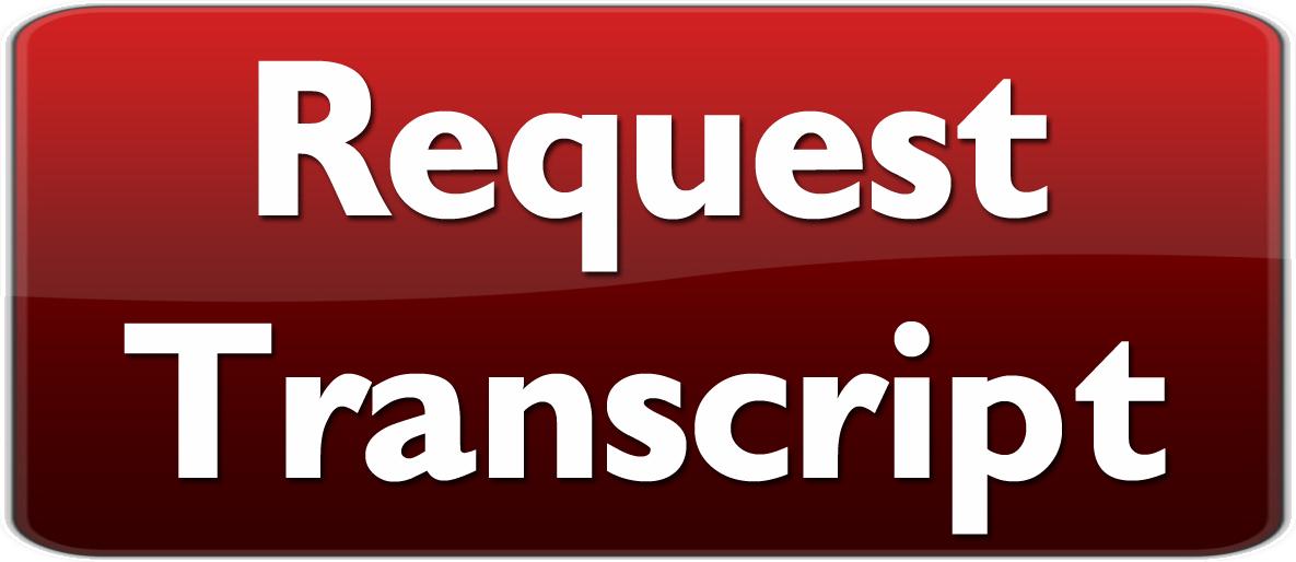 Transcript Request Process Transcript Request Process